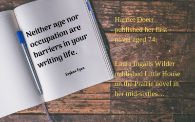 Neither age nor occupation are barriers in your writing life.
