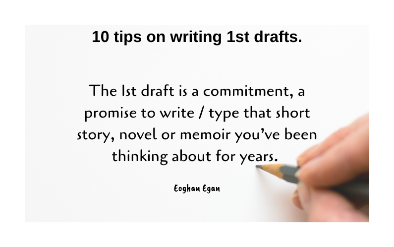 10 tips on writing 1st drafts.