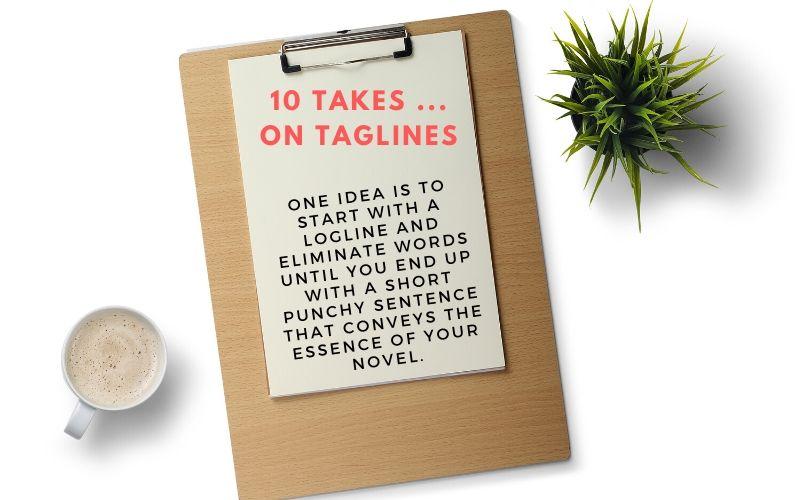 10 takes … on Taglines.